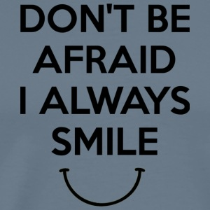 i always smile - Men's Premium T-Shirt