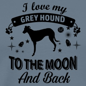 Love my Greyhound - Men's Premium T-Shirt