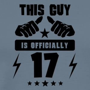 This Guy Is Officially 17 - Men's Premium T-Shirt