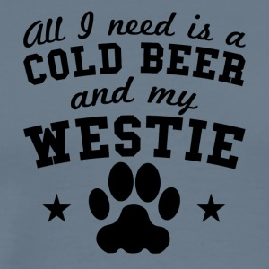 All I Need Is A Cold Beer And My Westie - Men's Premium T-Shirt