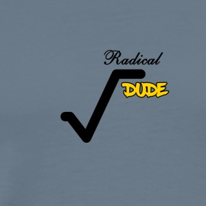 Radical Dude - Men's Premium T-Shirt