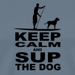 KEEP CALM and SUP the DOG - MEN Edition - Men's Premium T-Shirt