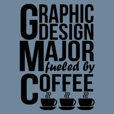 d835d7c9 Graphic Design Major Fueled By Coffee Men's Tall T-Shirt | Spreadshirt
