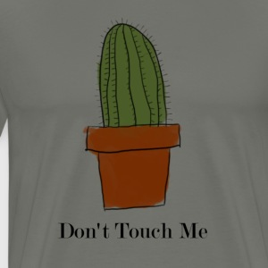 Don't Touch Me Cactus - Men's Premium T-Shirt