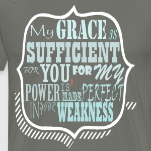 My Grace is Sufficent For You Design - Men's Premium T-Shirt