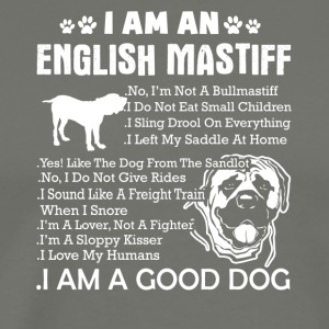 I Am An English Mastiff Shirt - Men's Premium T-Shirt