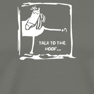 Talk To The Hoof - Men's Premium T-Shirt