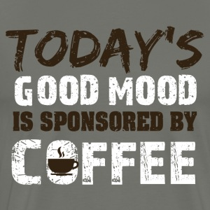 Today is good mood in sponsorend by coffee - Men's Premium T-Shirt