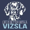 LIFE IS BETTER WITH A VIZSLA - Men's Premium T-Shirt