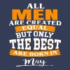 The Best Are Born in May - Men's Premium T-Shirt