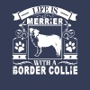 Life Is Better With A Border Collie Shirt - Men's Premium T-Shirt