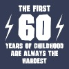 The First 60 Years Of Childhood - Men's Premium T-Shirt