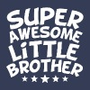Super Awesome Little Brother - Men's Premium T-Shirt