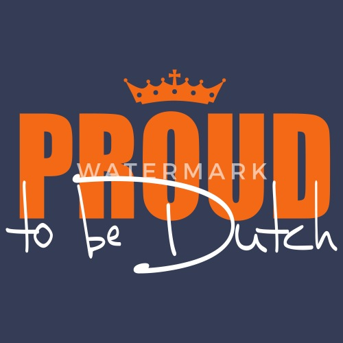 c6101e43812 Proud to be Dutch (or for wannabees  )) Men s Premium T-Shirt ...