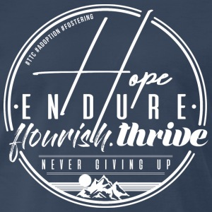 Hope Endure - Men's Premium T-Shirt