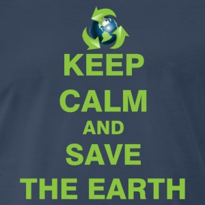 Keep Calm and Save The Earth - Men's Premium T-Shirt