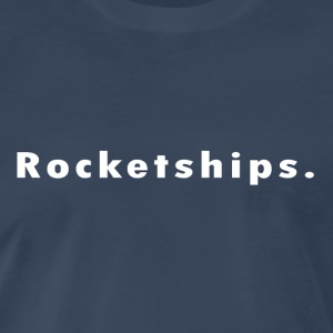 Rocketships. - Men's Premium T-Shirt