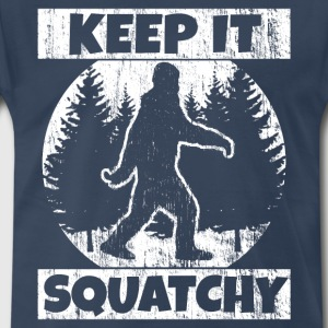 Funny Sasquatch Shirt: Keep It Squatchy - Men's Premium T-Shirt