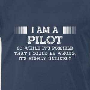 Pilot-It's highly unlikely awesome t-shirt