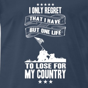 My country-I only have a life to lose for country