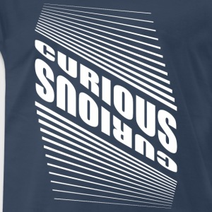 CURIOUS 4 - Men's Premium T-Shirt