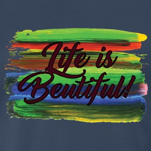 Life_Is_beautiful - Men's Premium T-Shirt
