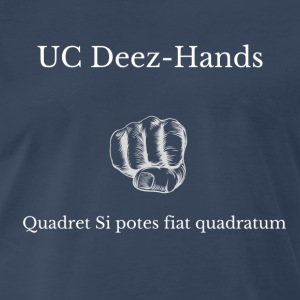 UC Deez-Hands Square Up (Latin) - Men's Premium T-Shirt
