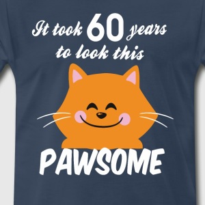 It took 60 years to look this pawsome - Men's Premium T-Shirt
