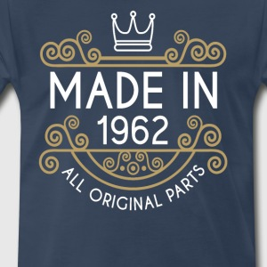 Made In 1962 All Original Parts - Men's Premium T-Shirt