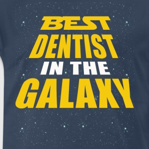 Best Dentist In The Galaxy - Men's Premium T-Shirt