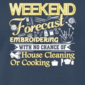 Weekend Forecast Embroidering Shirt - Men's Premium T-Shirt