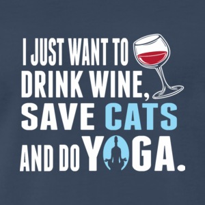 Drink Wine Save Cats And Do Yoga T Shirt - Men's Premium T-Shirt