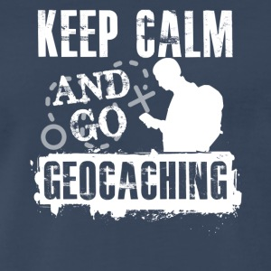 Keep Calm And Go Geocaching Shirts - Men's Premium T-Shirt