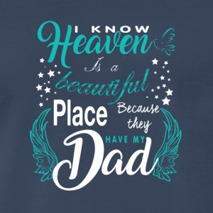 Dad In Heaven T Shirt - Men's Premium T-Shirt