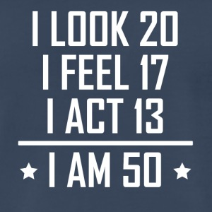 I Am 50 Funny 50th Birthday - Men's Premium T-Shirt