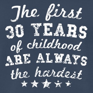 30 Years Of Childhood 30th Birthday - Men's Premium T-Shirt