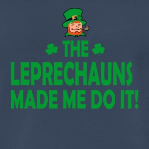 Leprechauns Made Me Do It - Men's Premium T-Shirt