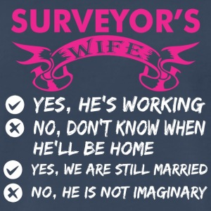 Surveyors Wife Yes Hes Working - Men's Premium T-Shirt
