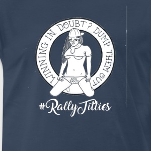 Rally Titties White - Men's Premium T-Shirt