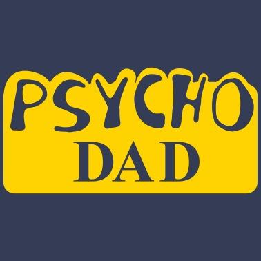 83b48c26f Psycho Dad Men's Ringer T-Shirt | Spreadshirt