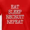 Eat Sleep Recruit Repeat Sorority Frat Tee shirt - Men's Premium T-Shirt