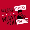 Poker: No one cares what you folded - Men's Premium T-Shirt