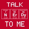 Talk Nerdy To Me - Periodic Table Elements - Men's Premium T-Shirt
