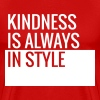 Kindness Is Always In Style - Teachers T-Shirts - Men's Premium T-Shirt