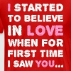 I Started To Believe In Love First Time Saw You - Men's Premium T-Shirt
