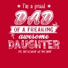 I'm A Proud Dad Of A Freaking Awesome Daughter Tee - Men's Premium T-Shirt