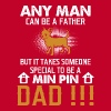 Someone Special To Be A Min Pin Dad T Shirt - Men's Premium T-Shirt