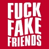 FUCK FAKE FRIENDS - Men's Premium T-Shirt