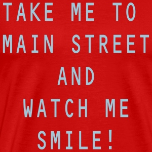 Take Me To Main Street - Men's Premium T-Shirt