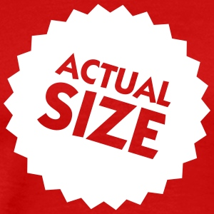 Actual Size! - Men's Premium T-Shirt